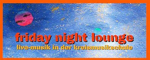 3. friday night lounge: mit FLENSBURGFJORDJAZZ live